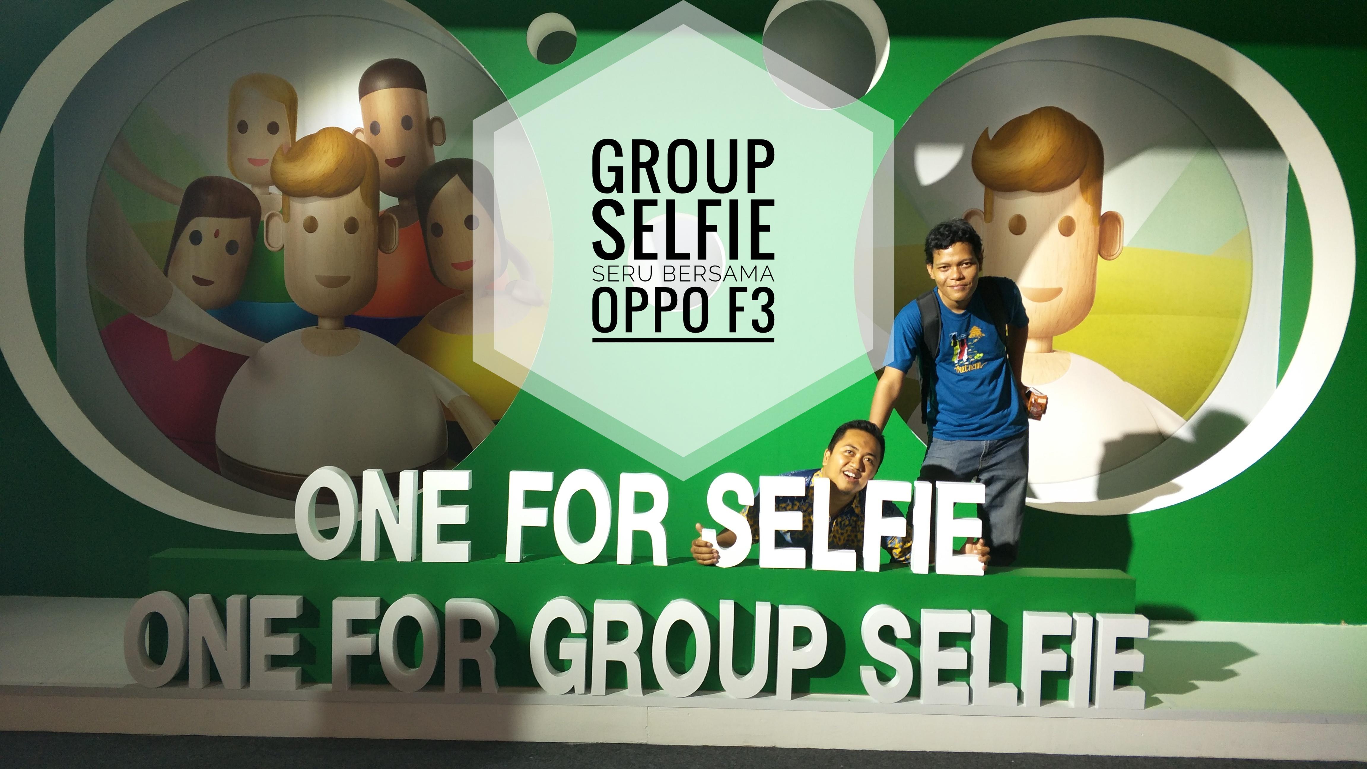 Group Selfie Seru bersama OPPO F3